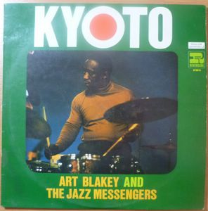 ART BLAKEY AND THE JAZZ MESSENGERS - Kyoto - LP