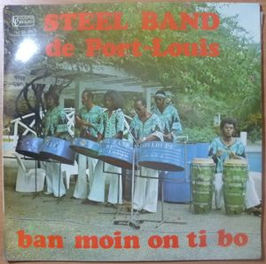 STEEL BAND DE PORT-LOUIS - Ban moin on ti bo - LP