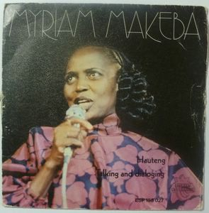 MYRIAM MAKEBA - Hauteng / Talking and dialoging - 7inch (SP)