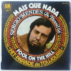 SERGIO MENDES - Mais que nada / Fool on the hill - 7inch (SP)