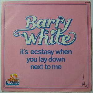 BARRY WHITE - It's ecstasy when you lay down next to me / I never thought I'd fall in lcoe with you - 7inch (SP)