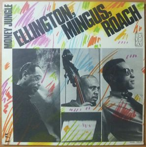 DUKE ELLINGTON / CHARLIE MINGUS / MAX ROACH - Money Jungle - LP
