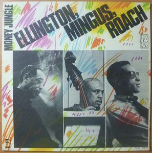 DUKE ELLINGTON / CHARLIE MINGUS / MAX ROACH - Money Jungle - LP
