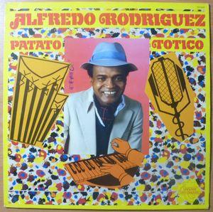 ALFREDO RODRIGUEZ - Patato Totico - LP