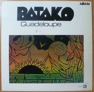 BATAKO - Guadeloupe - LP
