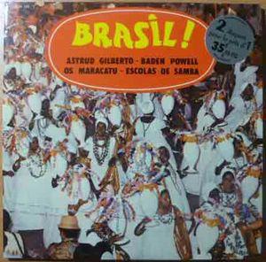 ASTRUD GILBERTO / BADEN POWELL / OS MARACATU / ESC - Brasil! - Double LP Gatefold