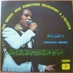 ABDELHADI BELKHAYAT - Latgoulich Anssani - LP