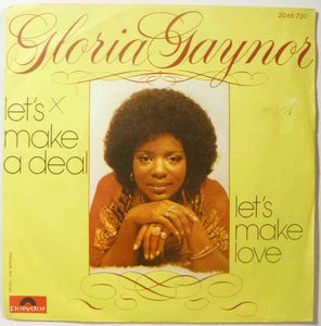 GLORIA GAYNOR - Let's make a deal / Let's make love - 45T (SP 2 titres)