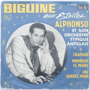 ALPHONSO ET SON ORCHESTRE TYPIQUE ANTILLAIS - Biguine aux etoiles (4 tracks) - 7inch (EP)