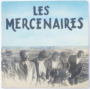 LES MERCENAIRES - Biguine en nous / Dr Keecht / Stranger - 7inch (EP)
