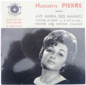 HUGUETTE PIERRE (CLAUDE VOISIN) - Ave Maria des amants (4 tracks) - 7inch (EP)