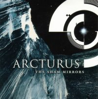 ARCTURUS - The Sham Mirrors - CD