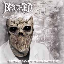 BENIGHTED Identisick