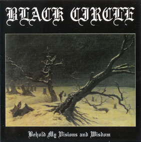BLACK CIRCLE - Behold My Visions And Wisdom - LP