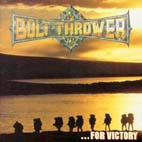 BOLT THROWER - ...For Victory - CD