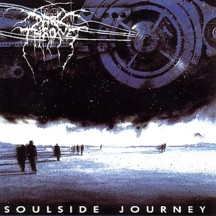 DARKTHRONE - Soulside Journey - CD + bonus