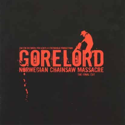 GORELORD - Norwegian Chainsaw Massacre (The Final Cut) - CD