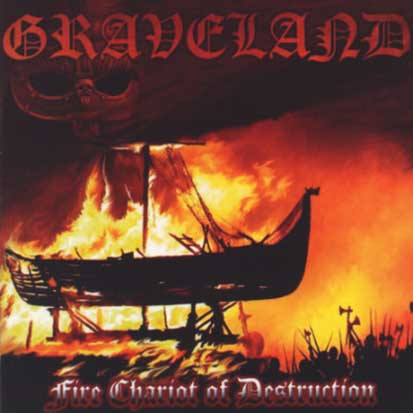 GRAVELAND - Fire Chariot Of Destruction - CD