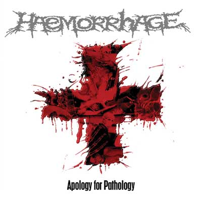 HAEMORRHAGE - Apology For Pathology - CD + bonus
