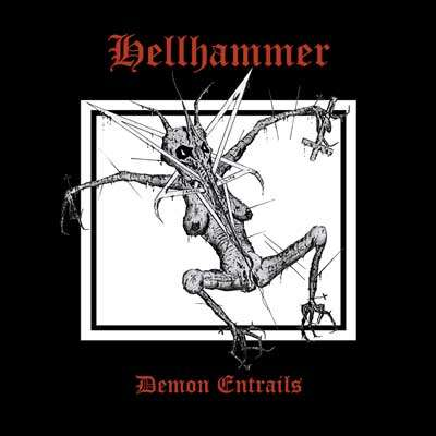 HELLHAMMER - Demon Entrails - CD x 2