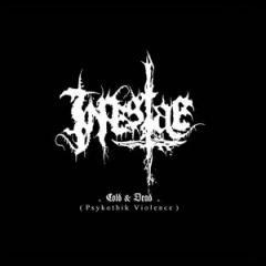 INPESTAE - Cold & Dead (Psykothik Violence) - MCD