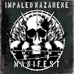 IMPALED NAZARENE - Manifest. Digipack - CD