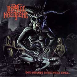 IMPALED NAZARENE - Tol Cormpt Norz Norz Norz - CD