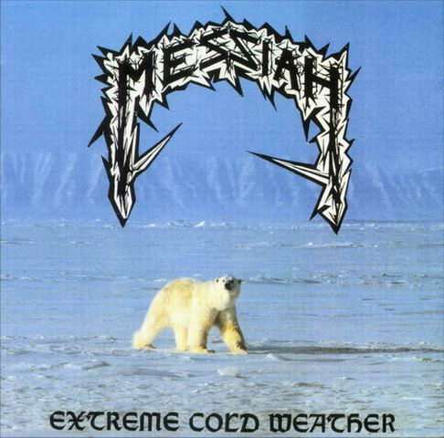 MESSIAH - Extreme Cold Weather - CD + bonus