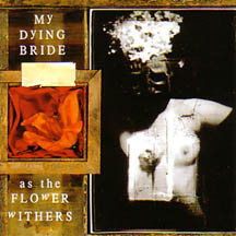 MY DYING BRIDE - As Flower Withers - CD + bonus