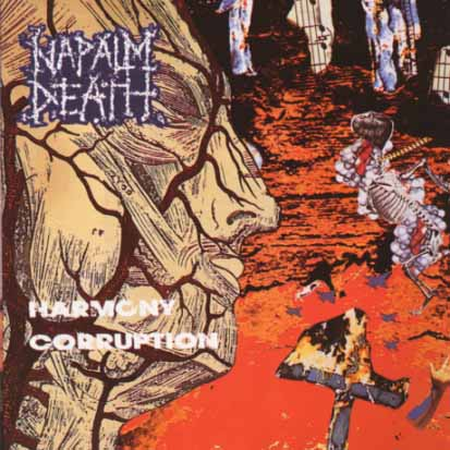 NAPALM DEATH - Harmony Corruption - CD + bonus