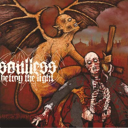 SOULLESS - Betray The Light - 7inch