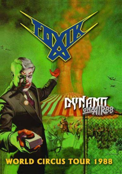 TOXIK - World Circus tour 1988. Dynamo Open Air 88 - DVD