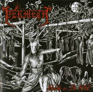 VERMETH - Suicide Or Be killed ! - CD