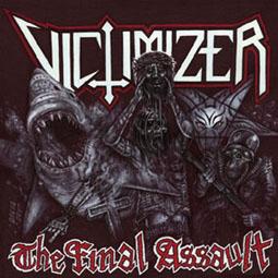 VICTIMIZER - The Final Assault - CD