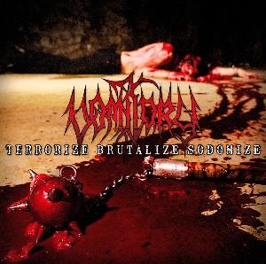 VOMITORY - Terrorize Brutalize Sodomize - CD
