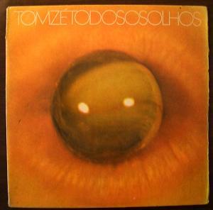 TOM ZE - Todos os olhos - LP