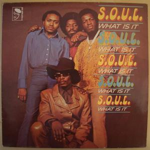 S.O.U.L. - What is it - LP