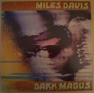 MILES DAVIS - Dark Magus - LP x 2