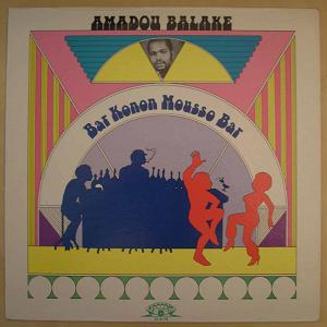 AMADOU BALAKE - Bar Konon Mousso bar - 33T