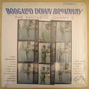 THE FANTASTIC JOHNNY C - Boogaloo Down Broadway - LP
