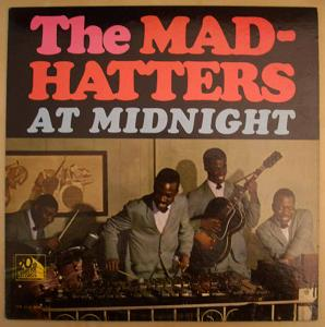 THE MAD-HATTERS - At midnight - LP