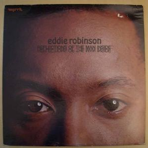 EDDIE ROBINSON - Reflections of the man inside - LP