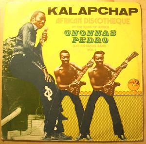 Gnonnas Pedro & his Dadjes Band Kalapchap Vol.1