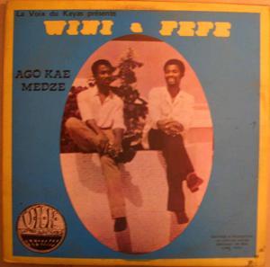 Wini & Fefe Ago kae medze