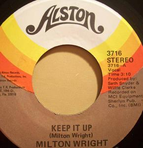 MILTON WRIGHT - Keep It Up / The Silence That You Keep - 45T (SP 2 titres)