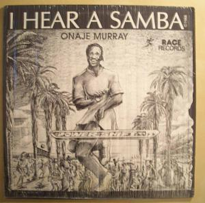 ONAJE MURRAY - I hear a samba - LP