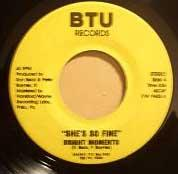 BRIGHT MOMENTS - She's so fine - 7inch (SP)