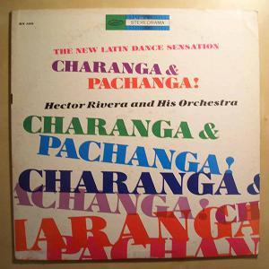 HECTOR RIVERA AND HIS ORCHESTRA - Charanga & Pachanga! - LP