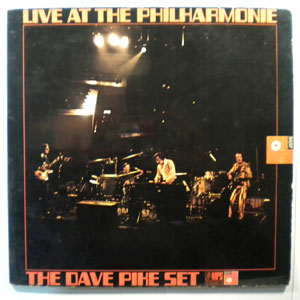 THE DAVE PIKE SET - Live At The Philharmonie - LP