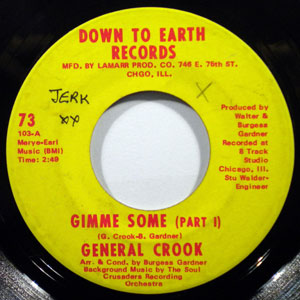 GENERAL CROOK - Gimme some - 7inch (SP)